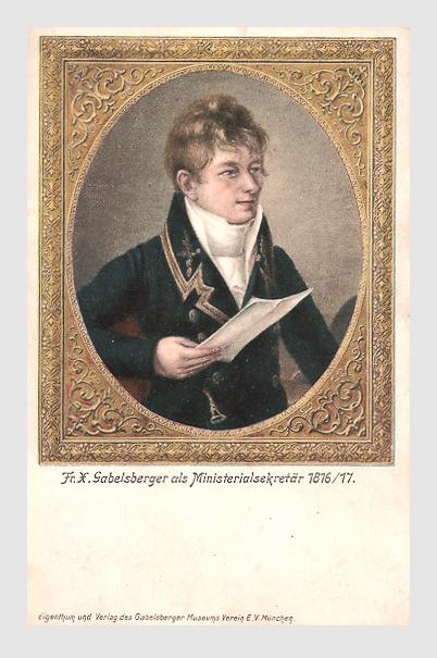 Franz Xaver Gabelsberger als Ministerialsekretär 1816/17. Ansichtskarte.