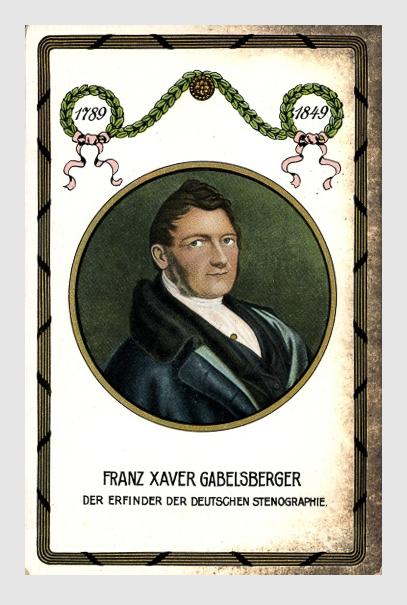Franz Xaver Gabelsberger. Ansichtskarte. ca. 1914.