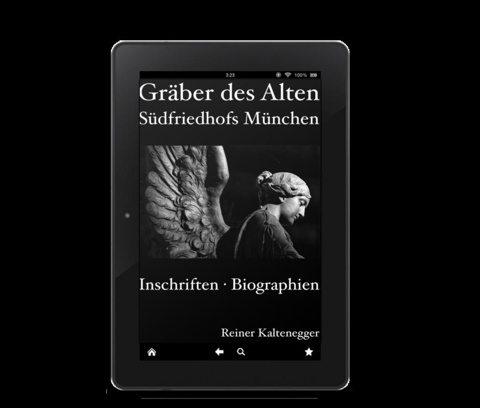 Titelseite des eBooks: »Gräber des Alten Südfriedhofs München. Inschriften · Biographien«.