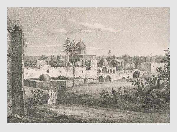 Johann Martin Bernatz: Morijah, Jerusalem von Ost. Abbildung aus »Bilder aus dem Heiligen Lande«. Stuttgart, 1839.
